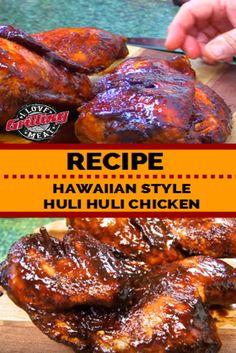 Huli Huli Chicken Recipe (Hawaiian Style) Grilled Chicken Recipes, Grilled Meat, Chicken Rub, Chicken Sauce, Grilled Chicken Thighs, Chicken Breasts, Grilling Recipes, Hawaiian, Gastronomia