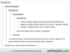 Tumblr - Fanny's don't exist in America