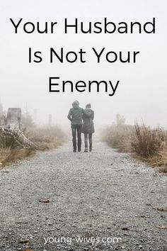 Your Husband is Not Your Enemy