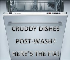 Cruddy Dishes Post-Wash? Here's the fix! This post explains how to clean out your dishwasher filter, which is the cause of this problem. It's easy to do and makes a HUGE difference!