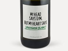 Emil Bauer 'My head says gym. But my heart says Sauvignon Blanc!' 2015