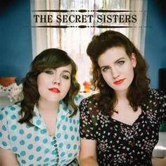 Tomorrow Will Be Kinder - Secret Sisters