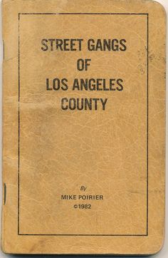 https://flic.kr/p/7mb8DX | Street Gangs of Los Angeles County | A guide for the police officer.