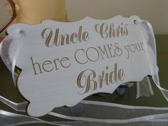 Uncle Here Comes Your Bride Sign Personalised Wedding by Crafu