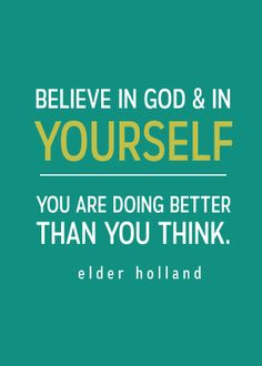 """General Conference 2015 FREE Printable Quotes - """"You are doing better than you think."""" So powerful!"""