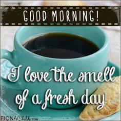 Free Images: Good Morning.  Free downloadable good morning images for your use to create a great day for you and the people you love!  Good Morning! I love the smell of a fresh day!