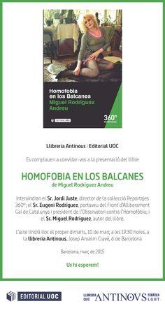 """Presentación de """"Homofobia en los balcanes"""" de Miguel Rodriguez. 10 de marzo de 2015 en la librería Antinovos de Barcelona a las 19:30h.  #Reportajes360 #EditorialUOC #Homofobia #Balcanes #libros #periodismo #comunicación #Barcelona"""