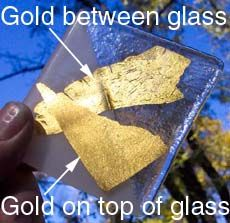 Sundance Glass Gold Between fused glass sheets look different than gold fused on top of glass sheet.