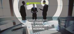 Come-usare-al-meglio-Linkedin-per-le-aziende-blog-academy