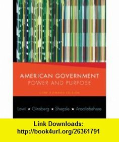Test Bank for American Government Power and Purpose Edition by Lowi Ginsberg Shepsle and Ansolabehere - Solutions Manual and Test Bank for textbooks British Government, State Government, Virginia Plan, Branches Of Government, Executive Branch, Study Materials, American Revolution
