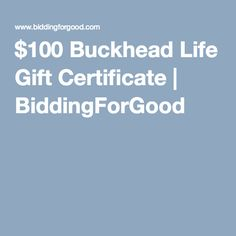 $100 Buckhead Life Gift Certificate | BiddingForGood