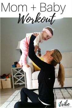 Mom and Baby Workout, Postnatal, Post Pregnancy Workout  http://thetribemagazine.com/mom-baby-workout/