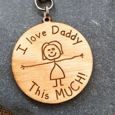 Father's Day Keyring | Laser Cut & Engraved | Gift for Dad | I Love Daddy This Much
