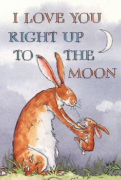 Guess How Much I Love You -I Love You Right Up to the Moon - Anita Jeram  #bunny, #illustration