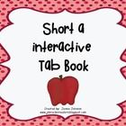 This includes the short a tab book for free.    I also have available the other short vowels. That packet includes 5 short vowel tab books.  The foll...