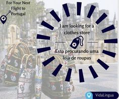 """""""We are not shopaholics, we are just helping the economy"""". Yes that's right! If you are headed to Portugal, don't forget to hit the streets for the best shopping experience. Learn some quick phrases that'll help you chat up with the locals to get to the best shopping outlet. To learn this and much more download our app at- http://vidalingua.com/ Happy learning, Happy Shopping with VidaLingua!"""