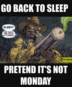 #MondaySucks #FuckMonday #GoAwayMondayNobodyLikesYou #Sandman #GoldenAge #JusticeSociety #JSA #JusticeSocietyofAmerica #Earth2 #GoToSleep #SleepyTime #FuckingMonday #FuckingMondays #MondaysSuck #FuckMondays