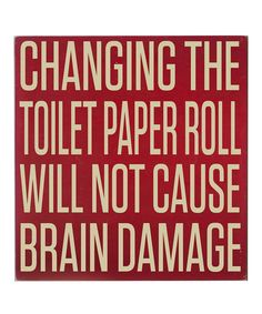 Red & Cream 'Changing The Toilet Paper' Wall Art | Daily deals for moms, babies and kids