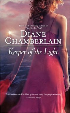 Keeper of the Light - Diane Chamberlain