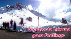 Temporada de Neve em Santiago com 44% de desconto #santiago #neve #pacotes #viagem