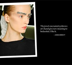 Chanel – bling for your eyebrows. Dare this look in real life for a party?