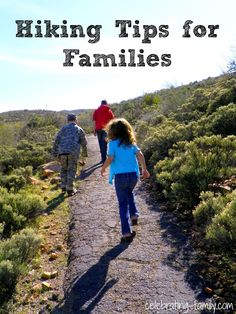 Hiking Tips for Families... Sissy, check it out