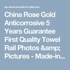 China Rose Gold Anticorrosive 5 Years Guarantee First Quality Towel Rail Photos & Pictures - Made-in-china.com