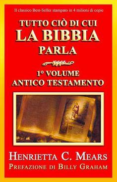 'TUTTO CIO' DI CUI LA BIBBIA PARLA' è un Best-Seller classico della letteratura evangelica, si tratta di un commentario dell'Antico Testamento che è ora stato completamente riveduto e aggiornato per...