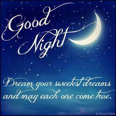 Goodnight Sweetheart Sweet Dreams goodnight sweet dreams x ♥ i love all my followers!!! you