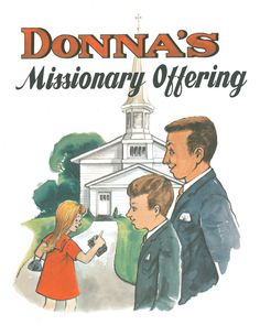 Donna's Missionary Offering, Children's Living Stories.  Told:  V of V BMC Kid's Club, Oct. 13, 2013