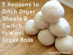 5 Reasons to Ditch Dryer Sheets & Switch to Wool Dryer Balls - I've been using mine for several months now and I'll never go back to dryer sheets!