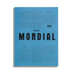 Featuring incisive writing and stunning photography, Mondial magazine expands the idea of what road cycling is and what the sport can be.