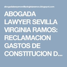 ABOGADA  LAWYER SEVILLA VIRGINIA RAMOS: RECLAMACION GASTOS DE CONSTITUCION DE SU HIPOTECA