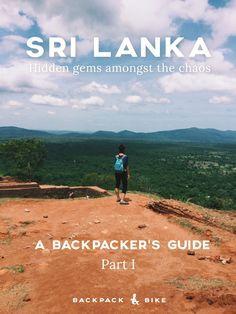 Sri Lanka - Hidden Gems Amongst the Chaos - Part 1