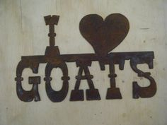 Rusted Rustic Metal I Heart Goats Sign by RockinBTradingCo on Etsy, $10.00