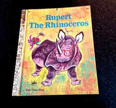RARE Golden Book,  Rupert The Rhinoceros, by Carl Memling, Picutres Tibor Gergely, Little Golden Book,Second Printing 1971