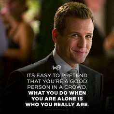 Your character is what you do when nobody's watching! . . #whatwouldharveydo #harveyspecter #gabrielmacht #suits #goodperson #wwhd