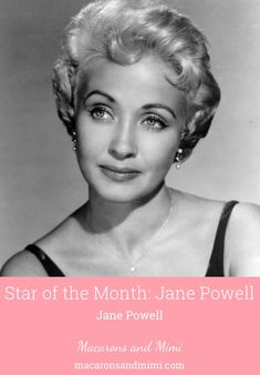 Star of the Month: Jane Powell Old Hollywood Glamour, Vintage Hollywood, Classic Hollywood, Classic Movie Stars, Classic Films, Young Elizabeth Taylor, Helen Rose, Jane Powell, Third Pregnancy