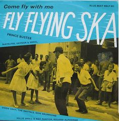 Fly Flying Ska - Various artists - 1964 - Soulsville Center Cool Album Covers, Music Album Covers, Lp Cover, Vinyl Cover, Prince Buster, Skinhead Reggae, Wall Of Sound, Jamaican Music, Old School Music