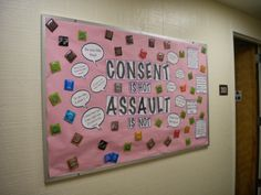Consent is Hot Assault is Not bulletin board sexual consent resident advisor resident assistant