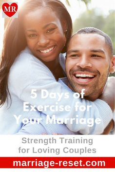 Previously, we've looked at what you can do to improve your marriage over the weekend. Now, let's use the busy workweek to strengthen love-giving skills with 5 days of exercise.
