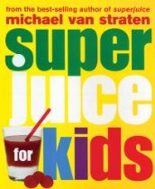Superjuice for Kids (Superfoods) Juice Recipes For Kids, Juicer Recipes, Juicing For Health, Breakfast Snacks, Superfoods, Kids Meals, Recipies, Nutrition, Kids Running