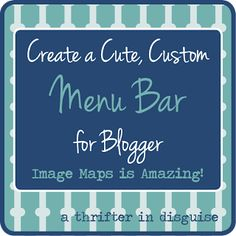 A Thrifter in Disguise: Using Image Maps for Custom Headers or Menu Bars