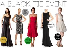 Black Tie event dress guide for women source: http://www.stylemaeve.com/fashion/a-black-tie-event/