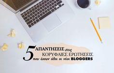 Η δημιουργία ενός blog αποτελεί μια σπουδαία κίνηση, ωστόσο γεννά προβληματισμούς.Υπάρχουν κάποιες συνηθισμένες ερωτήσεις – απορίες που απασχολούν τους bloggers στο ξεκίνημα τους ή ακόμα και εκείνους που έχουν διανύσει μια μικρή πορεία στο χώρο του blogging και προσπαθούν να βελτιώσουν το blog τους.Ακολουθούν οι απαντήσεις στις 5 πιο συχνές ερωτήσεις που έχουν οι bloggers.1. Πόσο συχνά πρέπει να δημοσιεύω αναρτήσεις στο blog;Είναι μια απάντηση που δύσκολα θα δοθεί ένας συγκεκριμένος κανόνας… Life Inspiration, Social Media Tips, Life Hacks, Blog, Blogging, Lifehacks