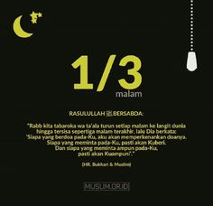 1/3 malam Quran Quotes Inspirational, Islamic Love Quotes, Muslim Quotes, Prayer Verses, Quran Verses, Learn Islam, Islamic Messages, Quotes Indonesia, Self Reminder