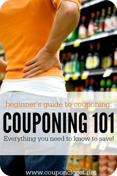 Couponing 101 - Everything you need to know to save big with coupons.
