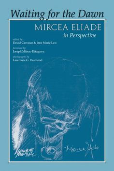 Waiting for the Dawn: Mircea Eliade in Perspective by David Carrasco Poster Boys, Book Covers, Dawn, Perspective, Waiting, Amazon, Reading, Books, Libros