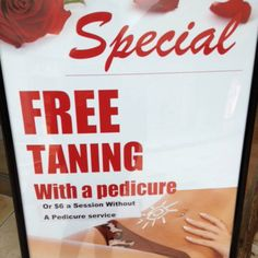 Don't miss this special! Though we're not exactly sure what you're getting...#typo #tanning #FloridaMall #Orlando  FAN PHOTO FRIDAY - Submitted by Corinne from Orlando, FL.  Submit your finds to UhOhTypo@gmail.com.