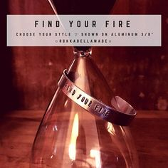 FIND YOUR FIRE Bracelet I would love to make you this inspirational hand stamped bracelet. RokkabellaMade is Metal to Rokk Your Awesome. I get to put empowering and encouraging words onto the hearts and minds of so many people, helping to make your mantra, your inspiring words be your